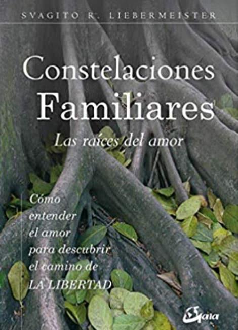 Libro: Las raíces del amor. Constelaciones familiares.