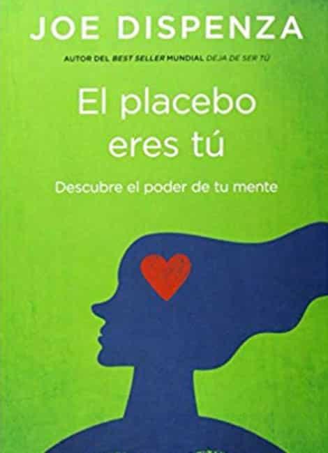 Libro: El placebo eres tú