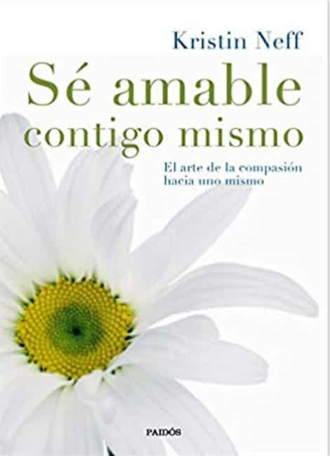 Libro: Sé amable contigo mismo