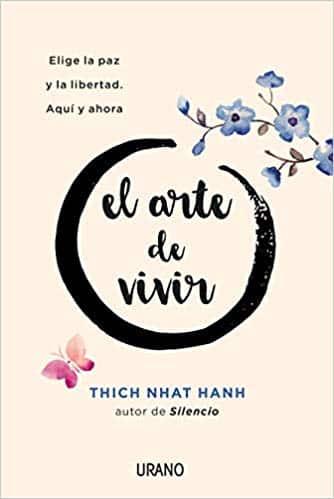 El arte de vivir - Thich Nhat Hanh